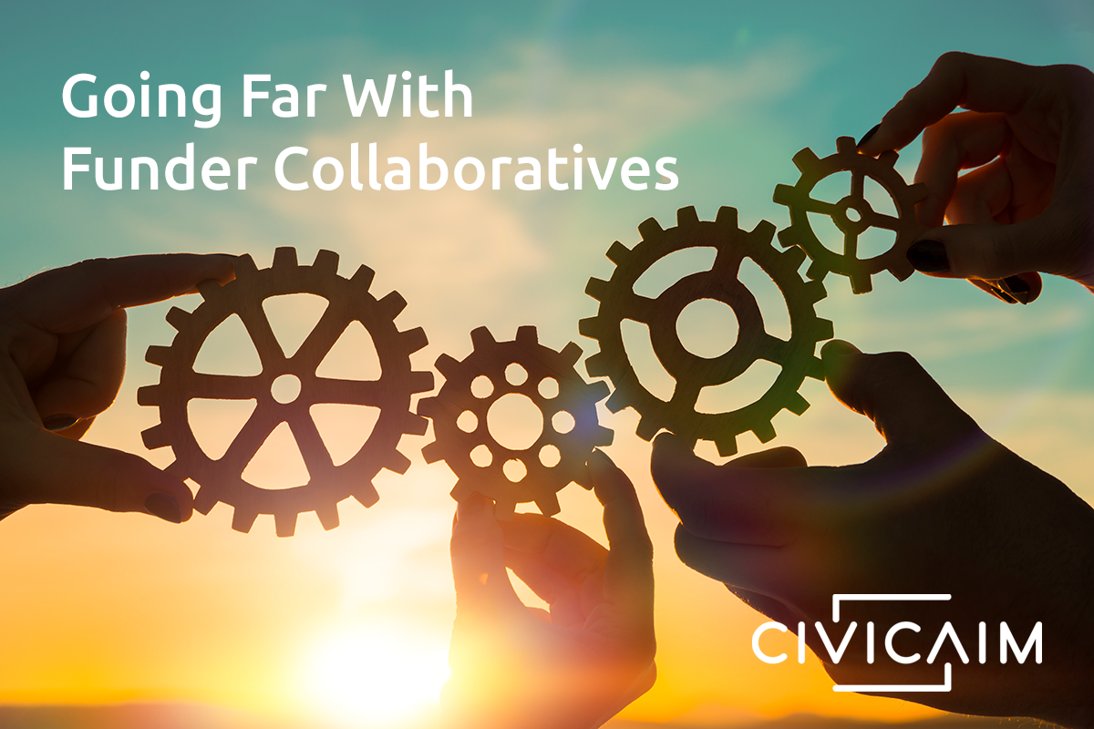 Going Far With Funder Collaboratives